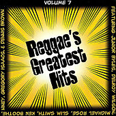 Reggae's Greatest Hits, Vol. 7 by Various Artists
