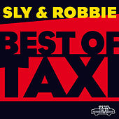 Sly & Robbie: Best of Taxi de Various Artists