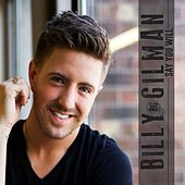 Say You Will by Billy Gilman