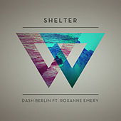 Shelter - Taken from 'We Are' by Dash Berlin