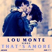 Lou Monte Sings That's Amore (Remastered) by Lou Monte