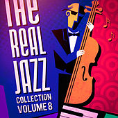 The Real Jazz Collection, Vol. 8 de Various Artists