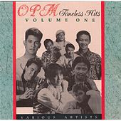 OPM Timeless Hits, Vol. 1 by Various Artists