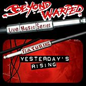 Live Music Series: Yesterday's Rising by Yesterdays Rising