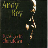 Tuesdays In Chinatown de Andy Bey