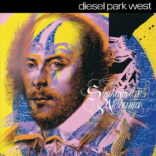 Shakespeare Alabama by Diesel Park West