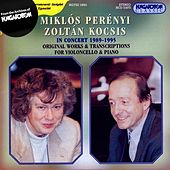 Penenyi, Miklos / Kocsis, Zoltan: Perenyi and Kocsis in Concert (1989-1995) by Various Artists
