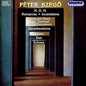 Szego: M. O. M. / Resonances / Incantations / Concerto Piece for Trumpet and Percussion / Waves by Various Artists
