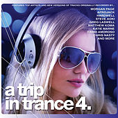A Trip in Trance! 4 by Various Artists