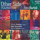 Bartok: Art Music and Its Folk Roots by Various Artists