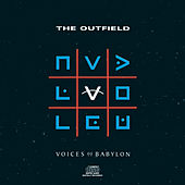 Voices Of Babylon de The Outfield