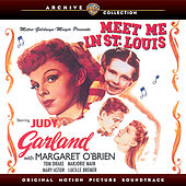 Meet Me In St. Louis: Original Motion Picture Soundtrack by Various Artists