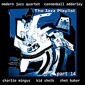 The Jazz Playlist, Pt. 14 by Various Artists