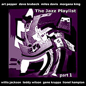 The Jazz Playlist, Pt. 1 by Various Artists