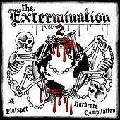 The Extermination Vol. 2 by Various Artists