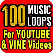 100 Music Loops for YouTube and Vine Videos by Royalty Free Music Factory