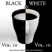 Black & White, Vol. 10 (100 Songs - Original Recordings) von Various Artists