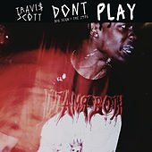 Don't Play de Travis Scott