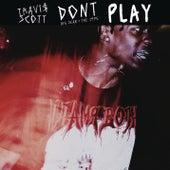 Don't Play by Travis Scott