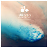 Miracles (Back in Time) - Single von The Dø