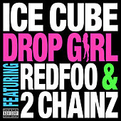 Drop Girl de Ice Cube