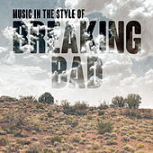 Music in the Style of Breaking Bad de Various Artists