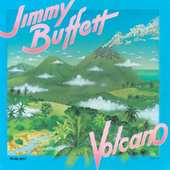 Volcano de Jimmy Buffett