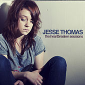The Heartbreaker Sessions by Jesse Thomas