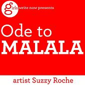 Ode to Malala by Suzzy Roche