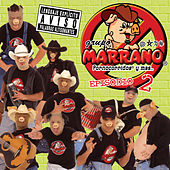 Pornocorridos y mas... Episodio II by Grupo Marrano