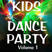 Kid's Dance Party Vol 1 by Various Artists