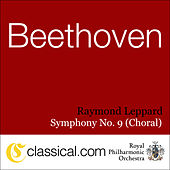 Ludwig van Beethoven, Symphony No. 9 In D Minor, Op. 125 (Choral Symphony / Ode To Joy) de Raymond Leppard