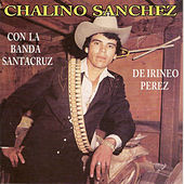 Chalino Sanchez by Chalino Sanchez
