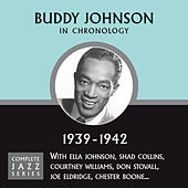 Complete Jazz Series 1939 - 1942 de Buddy Johnson