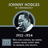 Complete Jazz Series 1952 - 1954 by Johnny Hodges