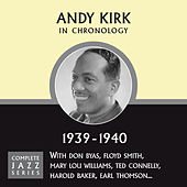 Complete Jazz Series 1939 - 1940 by Andy Kirk