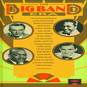 The Big Band Era CD4 by Various Artists