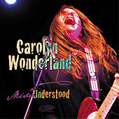 Miss Understood by Carolyn Wonderland