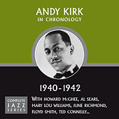 Complete Jazz Series 1940 - 1942 by Andy Kirk