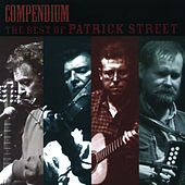 Compendium: The Best of Patrick Street by Patrick Street