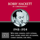 Complete Jazz Series 1948 - 1954 by Bobby Hackett