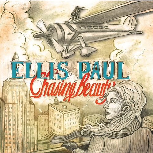 Chasing Beauty by Ellis Paul