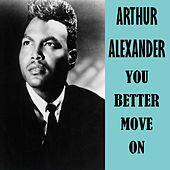 You Better Move On by Arthur Alexander