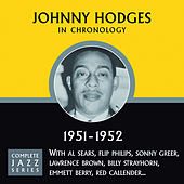 Complete Jazz Series 1951 - 1952 by Johnny Hodges
