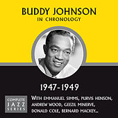 Complete Jazz Series 1947 - 1949 de Buddy Johnson