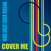 Cover Me Vol.2 - More Great Cover Versions de Various Artists