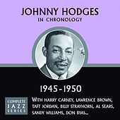 Complete Jazz Series 1945 - 1950 by Johnny Hodges