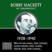 Complete Jazz Series 1938 - 1940 by Bobby Hackett