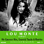 His Greatest Hits, Essential Tracks and Rarities by Lou Monte