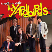 Stroll On With The Yardbirds, Vol. 1 de Various Artists